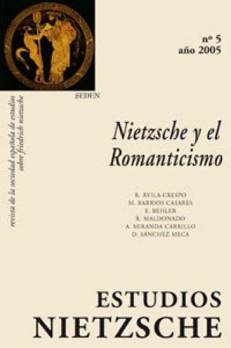 Nietzsche y el Romanticismo: Abismo y modernidad por Revista Estudios Nietzsche