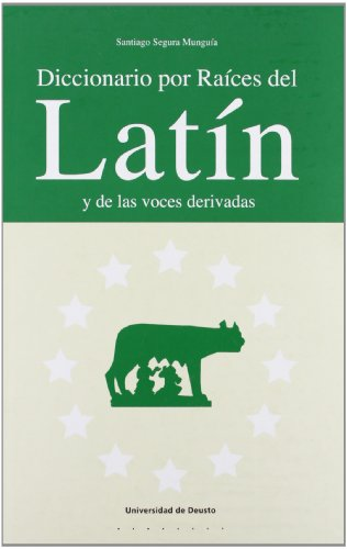 Diccionario Por Raices Del Latin Y De Las Voces Derivadas (Letras)