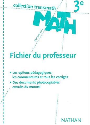 Math 3e : Fichier du professeur