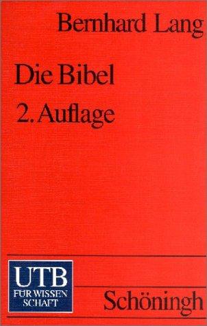Die Bibel: Eine kritische Einführung (Uni-Taschenbücher S)