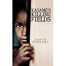 Kagame's Killing Fields (English Edition)
