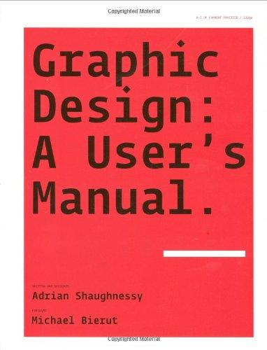 Graphic Design: A User's Manual.