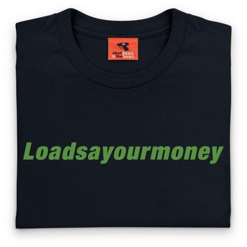 Square Mile Loadsayourmoney T-Shirt, Herren Schwarz