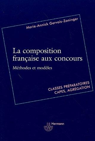 La composition française aux concours par Marie-Annick Gervais-Zaninger, Philippe Broséus