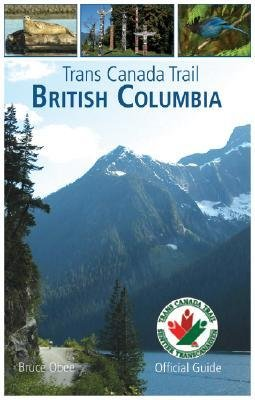 -trans-canada-trail-british-columbia-obee-bruce-author-paperback-2010