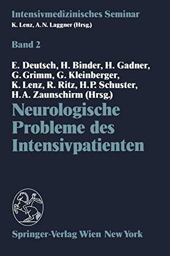 Neurologische Probleme des Intensivpatienten (Intensivmedizinisches Seminar, Band 2)