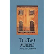 The Two Mujeres by Levi Calderon, Sara (1995) Paperback