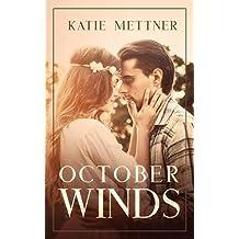 October Winds: A Small Town Minnesota Romantic Suspense Novel (Raven Ranch Mysteries Book 1)