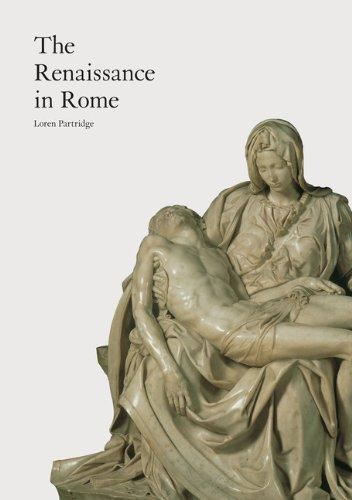 The Renaissance in Rome by Loren Partridge (2012-08-01)