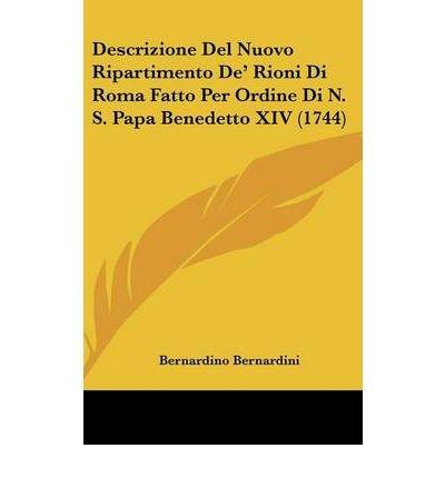 descrizione-del-nuovo-ripartimento-de-rioni-di-roma-fatto-per-ordine-di-n-s-papa-benedetto-xiv-1744-