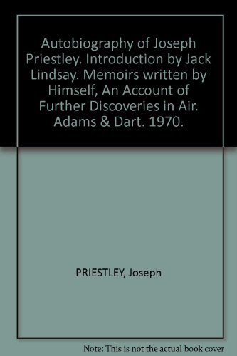 autobiography-of-joseph-priestley-introduction-by-jack-lindsay-memoirs-written-by-himself-an-account