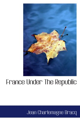 France Under The Republic