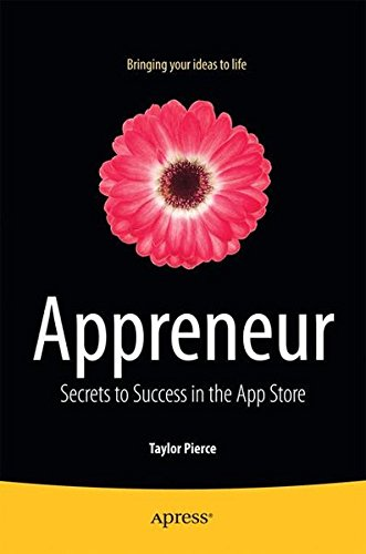 Appreneur: Secrets to Success in the App Store