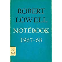 [(Notebook 1967-68)] [Author: Robert Lowell] published on (September, 2009)