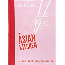 My Asian Kitchen: Bao * Salad * Noodle * Curry * Sushi * Dumpling *