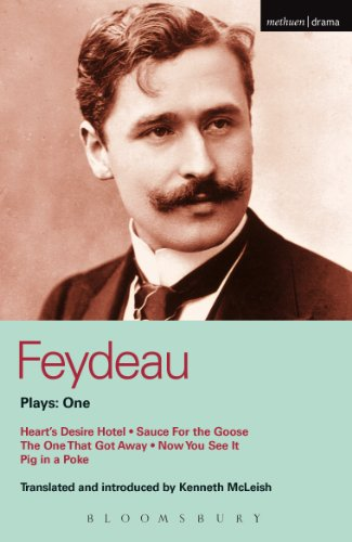 Livres téléchargeur pour Android Feydeau Plays: 1: Heart's Desire Hotel; Sauce for the Goose; The One That Got Away; Now You See it; Pig in a Poke FB2 by Georges Feydeau B00IG4NUH2