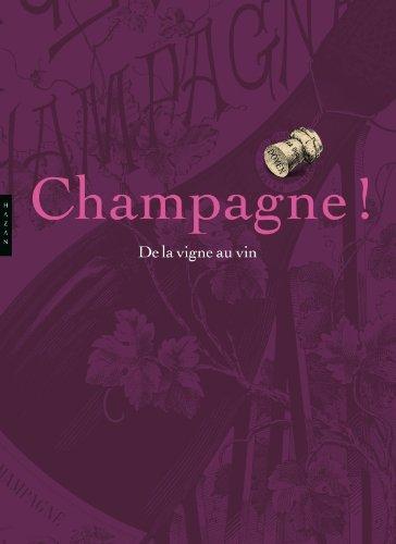 Champagne ! De la vigne au vin : trois siècles d'histoire, exposition itinérante, 2011-2012, services d'archives, bibliothèques et musées de Champagne-Ardenne