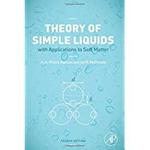 Theory of Simple Liquids: with Applications to Soft Matter