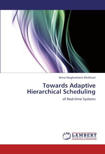 Towards Adaptive Hierarchical Scheduling por Nima Moghaddami Khalilzad
