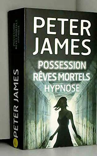POSSESSION - rêves mortels - hypnose
