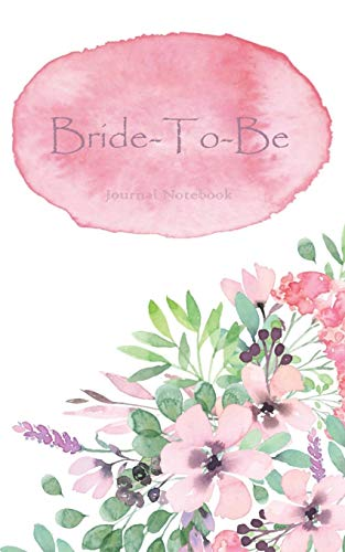 Bride-To-Be Journal Notebook: Pink Watercolor Wash - Beautiful Purse-Sized Blank Lined Journal or Keepsake Diary For Bridal Wedding Party Planning, Preparation, Ideas, Notes, and To Do Lists (Ideen Engagement Party Favor)