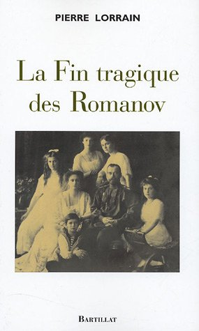 La Fin tragique des Romanov par Collectif