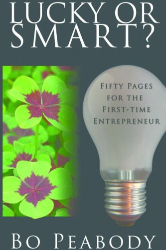 Lucky or smart fifty pages for the first time entrepreneur ebook fifty pages for the first time entrepreneur by peabody fandeluxe Gallery
