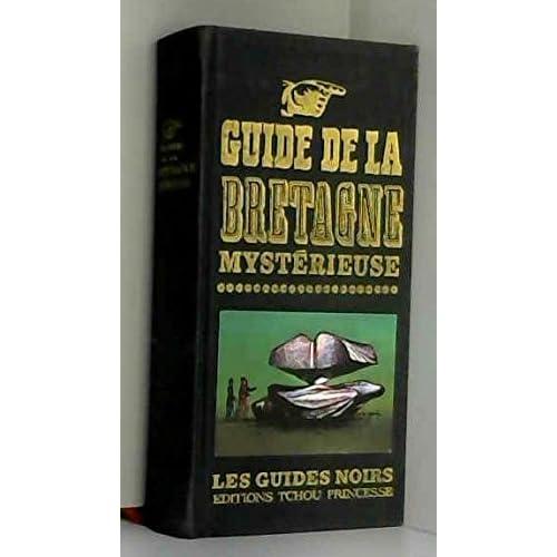 Guide de la bretagne mystérieuse.