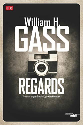 Regards (Lot 49) par William H. GASS