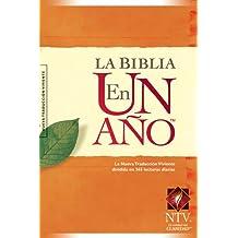La Biblia en un Ano / The One Year Bible: Dividida en 365 lecturas diarias, Nueva Traduccion Viviente / New Living Translation