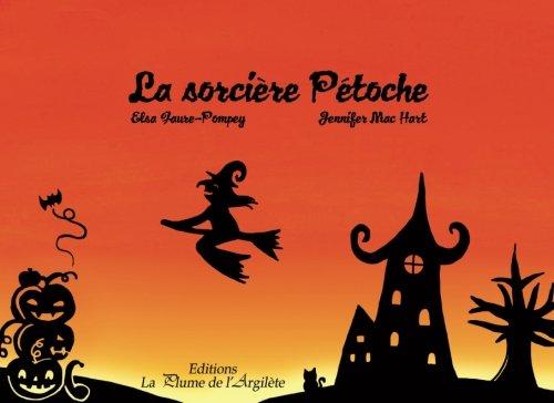 La sorcière Pétoche par Elsa Faure-Pompey
