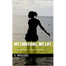 My Emotions, My Life (English Edition)