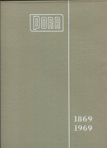 100-hundert-jahre-allgemeine-baugesellschaft-a-porr-aktiengesellschaft-1869-1969