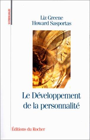 Astrologie : le développement de la personnalité. Séminaire d'astrologie psychologique, tome 1