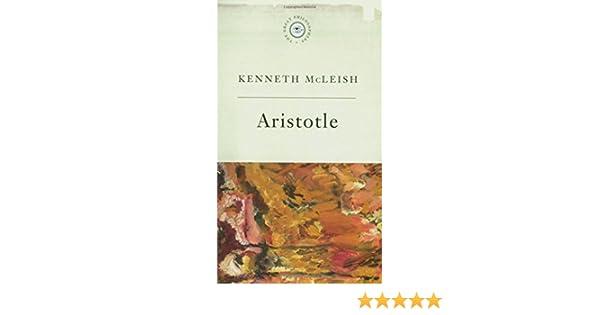 the great philosophersaristotle mcleish kenneth