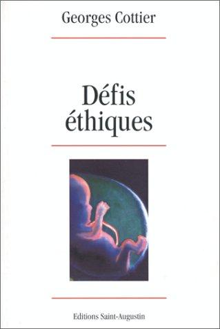 DEFIS ETHIQUES