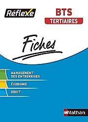 Fiches Réflexe - Management des entreprises Economie Droit - BTS Tertiaires