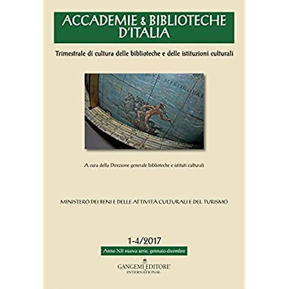 Accademie & Biblioteche D'italia (2017): 1-4