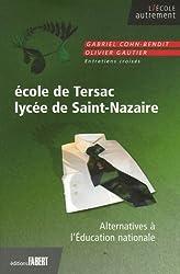 Ecole de Tersac, Lycée de Saint-Nazaire : Alternatives à l'Education nationale