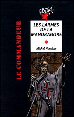 Michel Honaker Le Commandeur - Les Larmes de la