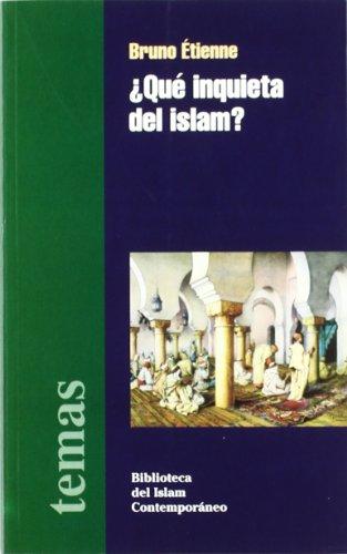 Que Inquieta Del Islam?/the Worry Sum of Islam