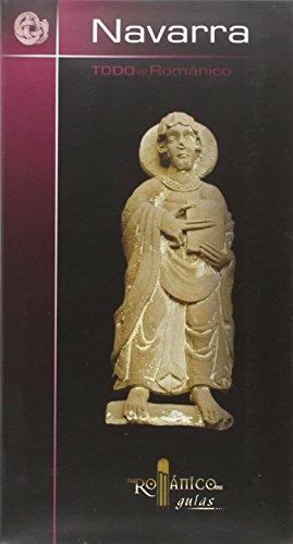 Descargar Libro Todo el Románico de Navarra (Románico guías) de Carlos J. Martínez Álava