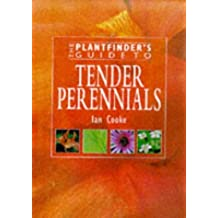Plantfinder's Guide to Tender Perennials (Plantfinder's Guide (David)