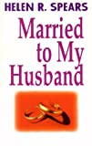 Married to My Husband
