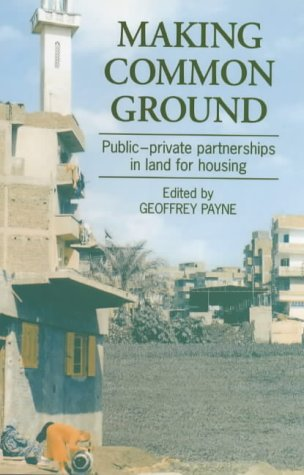 Making Common Ground: Public-private partnerships in land for housing