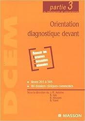 Orientation diagnostique devant: Partie 3 du programme de DCEM2-DCEM4