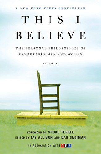 This I Believe: The Personal Philosophies of Remarkable Men and Women (This I Believe Series Book 1) (English Edition) - Co Womens Stud
