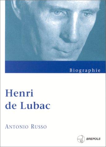 Henri de Lubac : Biographie par Antonio Russo