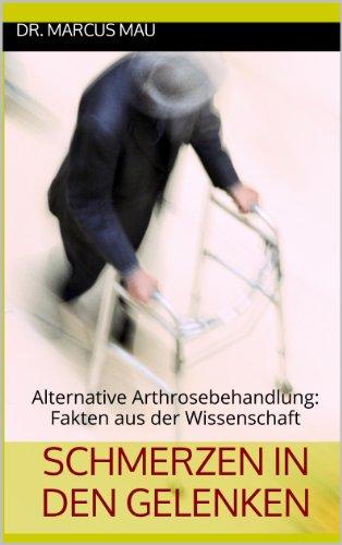 Schmerzen in den Gelenken: Alternative Arthrosebehandlung: Fakten aus der Wissenschaft