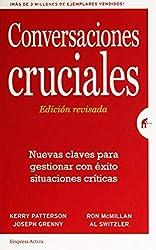 Conversaciones Cruciales - Edición revisada (Gestión del conocimiento)